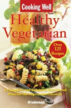 Tips for Planning and Eating a Healthy Vegetarian Diet