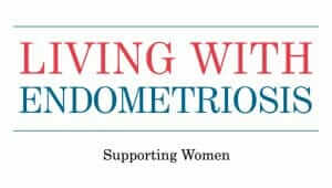 Supporting Women with Endometriosis
